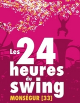 Les 24H du Swing 2019 à Monségur